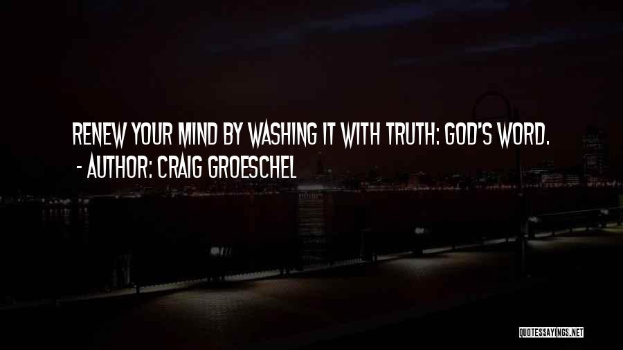 Craig Groeschel Quotes 336763