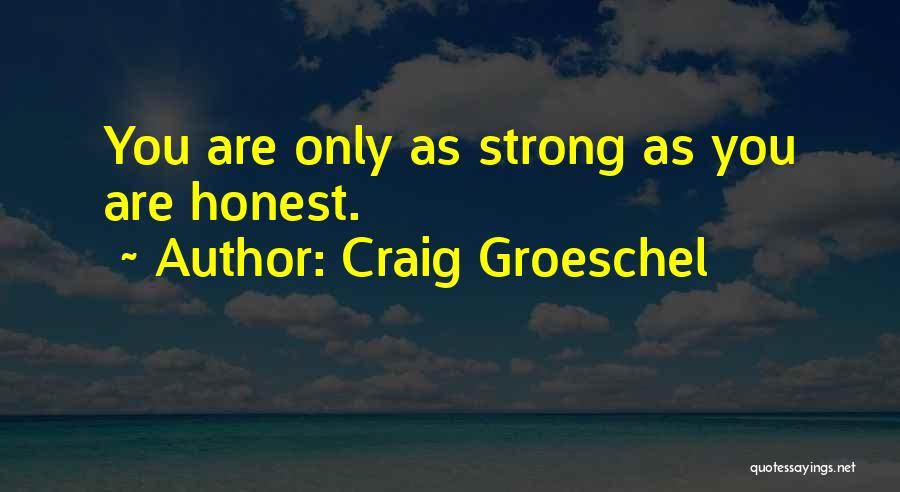 Craig Groeschel Quotes 455906