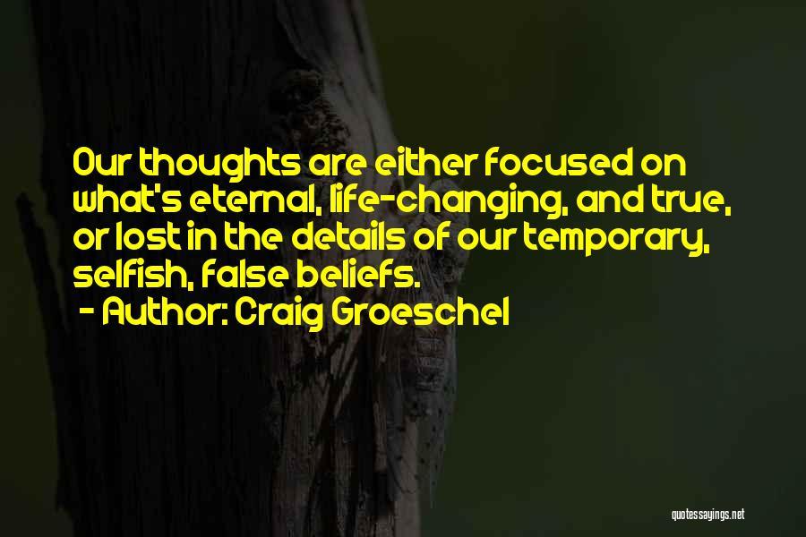 Craig Groeschel Quotes 503244