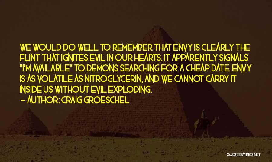 Craig Groeschel Quotes 511820