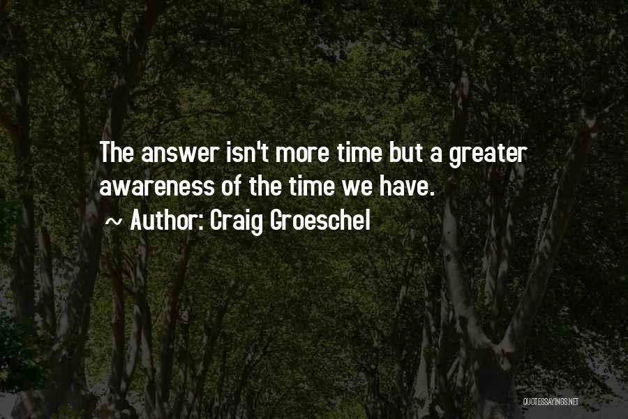 Craig Groeschel Quotes 517987
