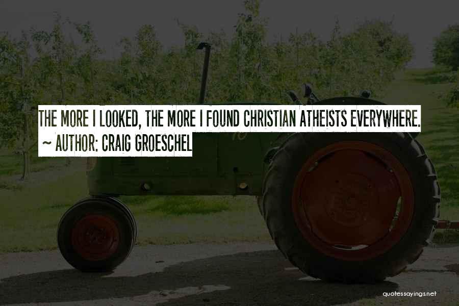 Craig Groeschel Quotes 986297