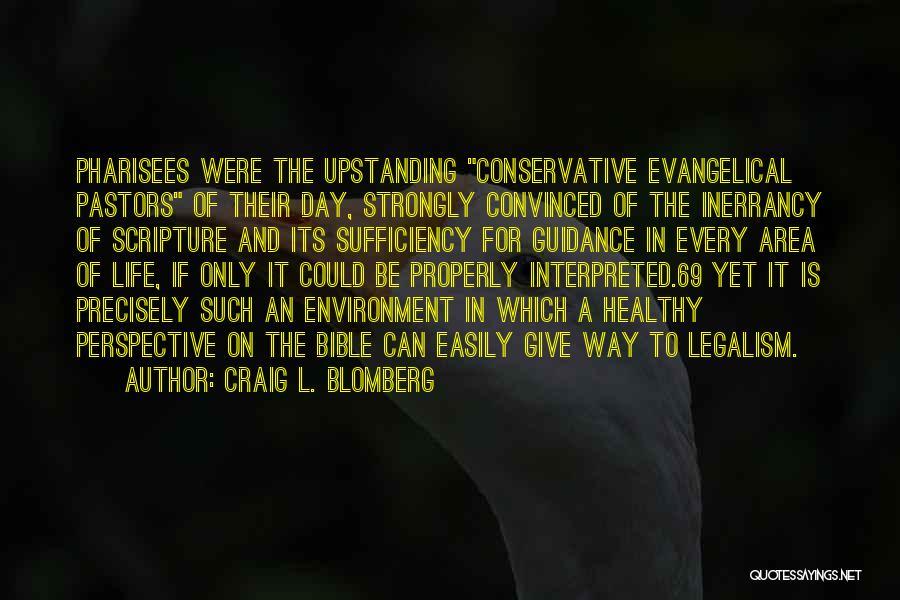Craig L. Blomberg Quotes 926650