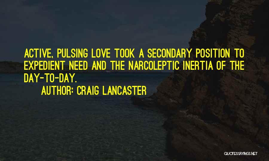 Craig Lancaster Quotes 1117198