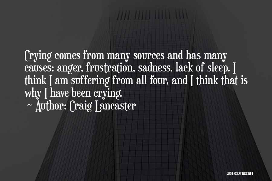 Craig Lancaster Quotes 1359463