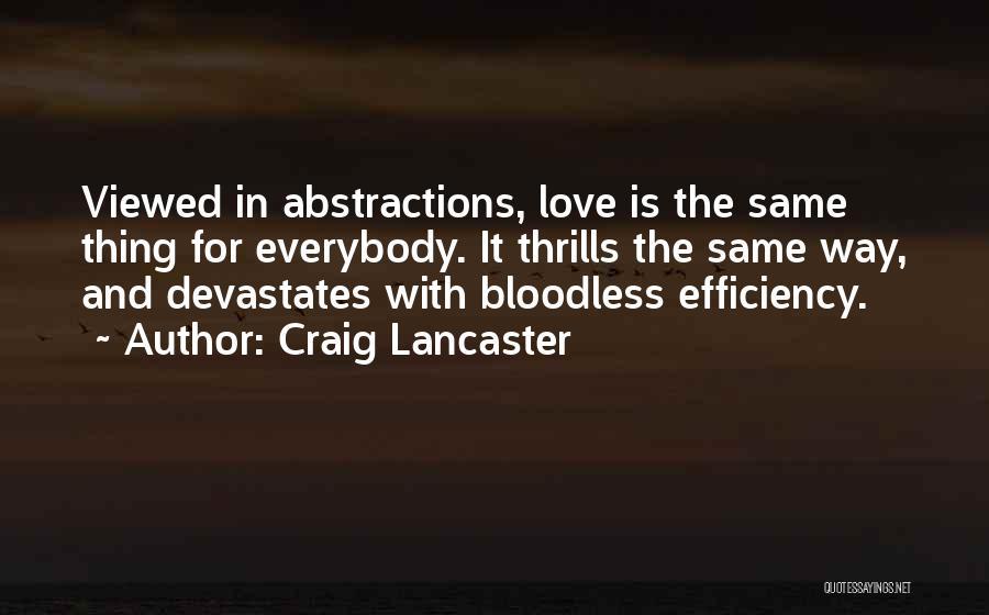 Craig Lancaster Quotes 1363889