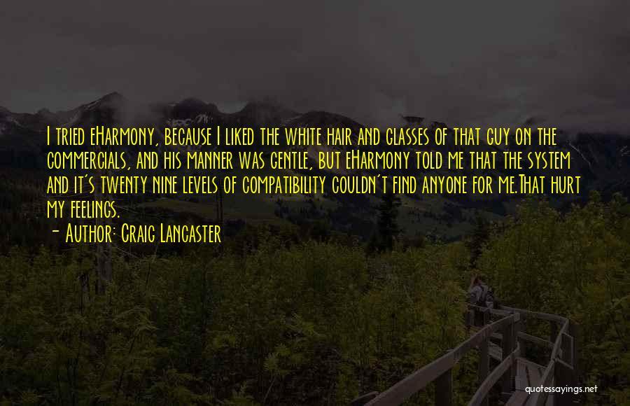 Craig Lancaster Quotes 1440558