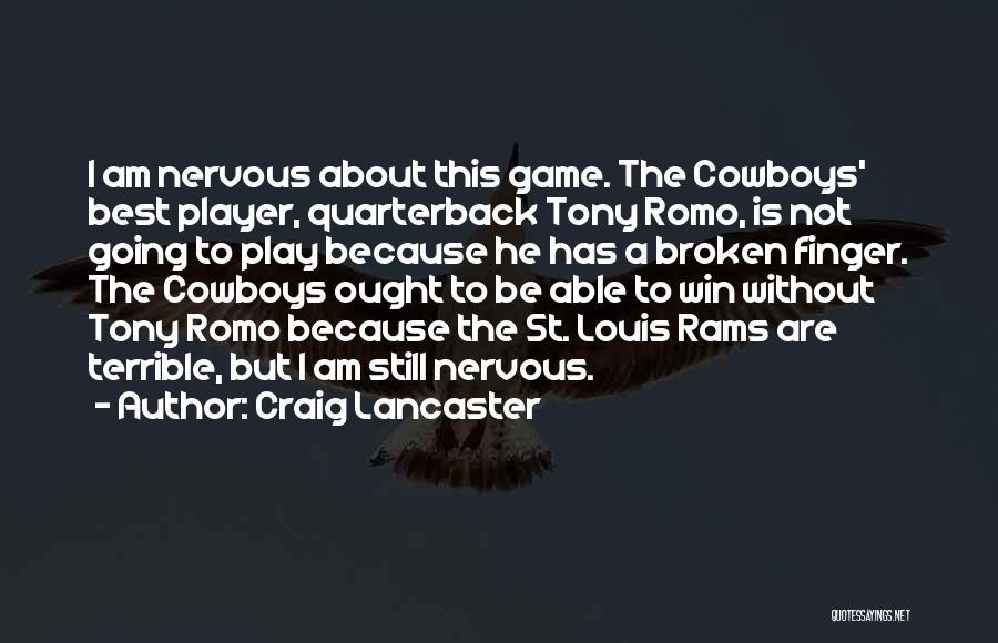 Craig Lancaster Quotes 1527765