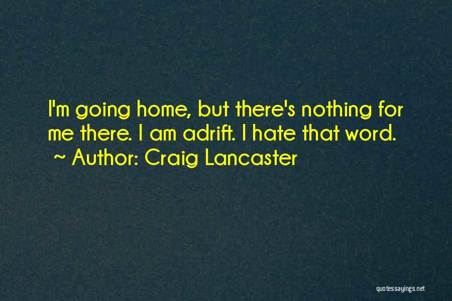 Craig Lancaster Quotes 1590066