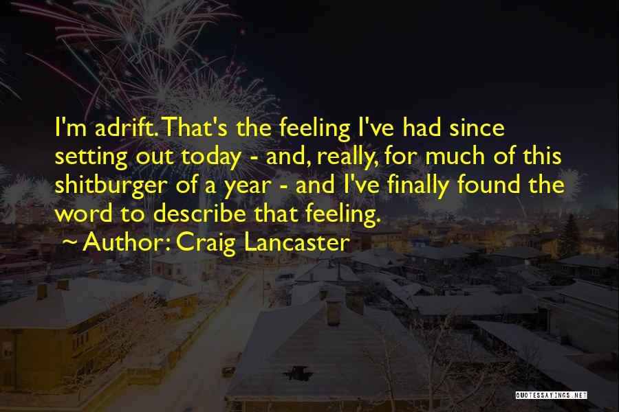 Craig Lancaster Quotes 1590304