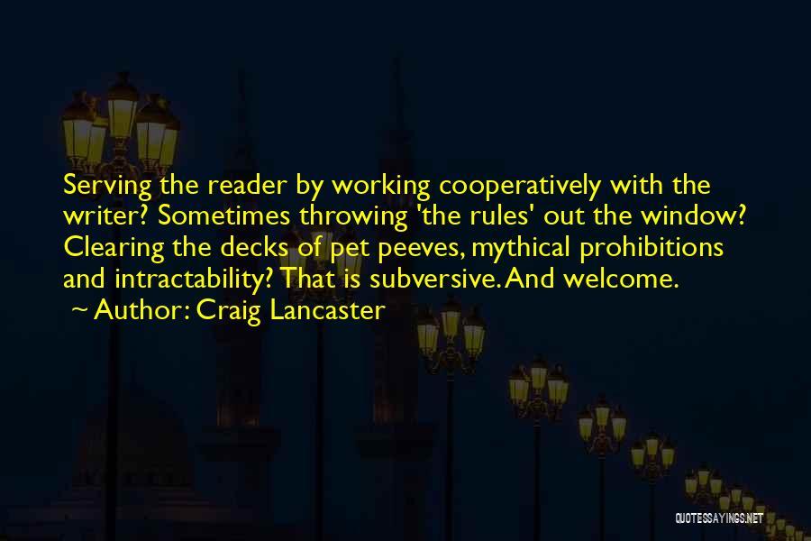 Craig Lancaster Quotes 166820