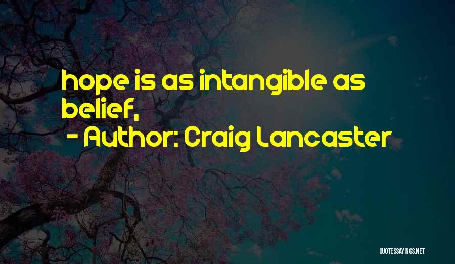 Craig Lancaster Quotes 1869982
