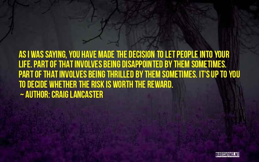Craig Lancaster Quotes 1894652