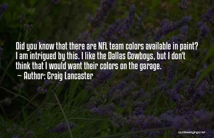 Craig Lancaster Quotes 2157899