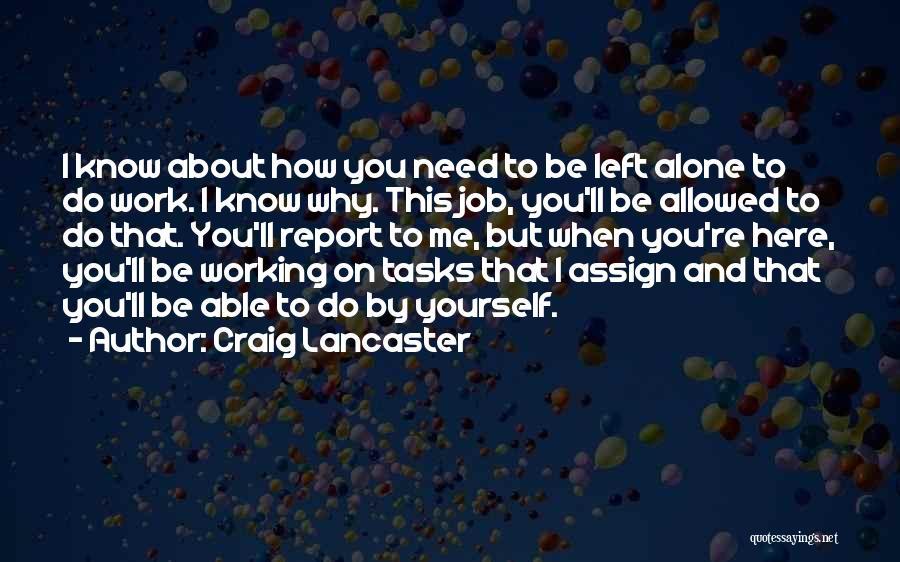 Craig Lancaster Quotes 2191871
