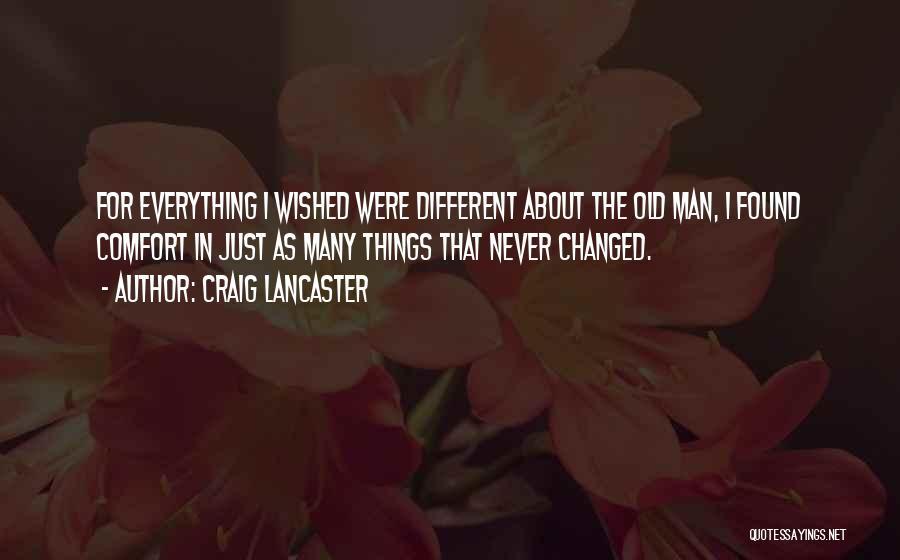 Craig Lancaster Quotes 303939