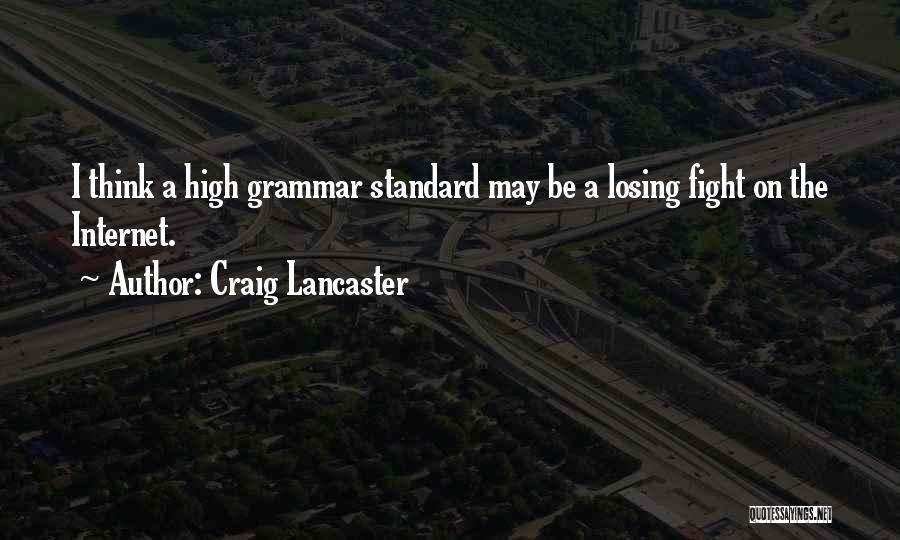 Craig Lancaster Quotes 650343