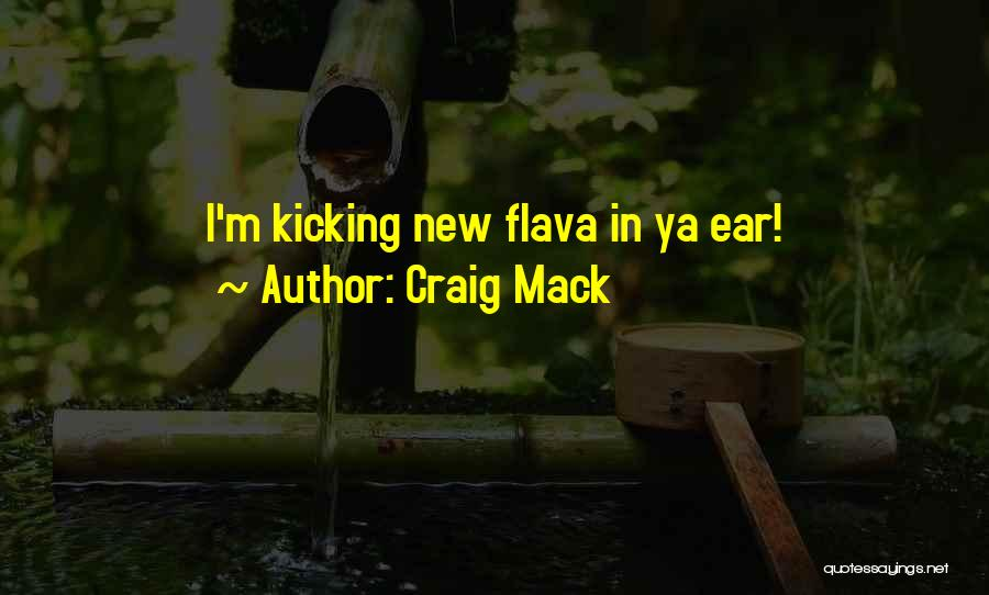 Craig Mack Quotes 1805255