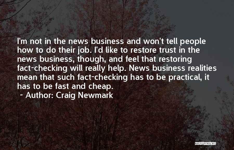 Craig Newmark Quotes 1082926