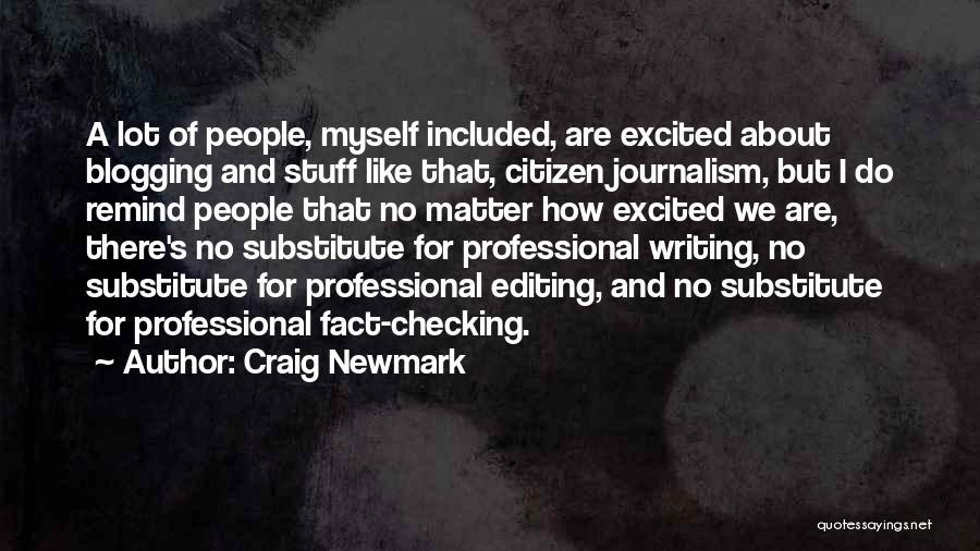 Craig Newmark Quotes 1758310