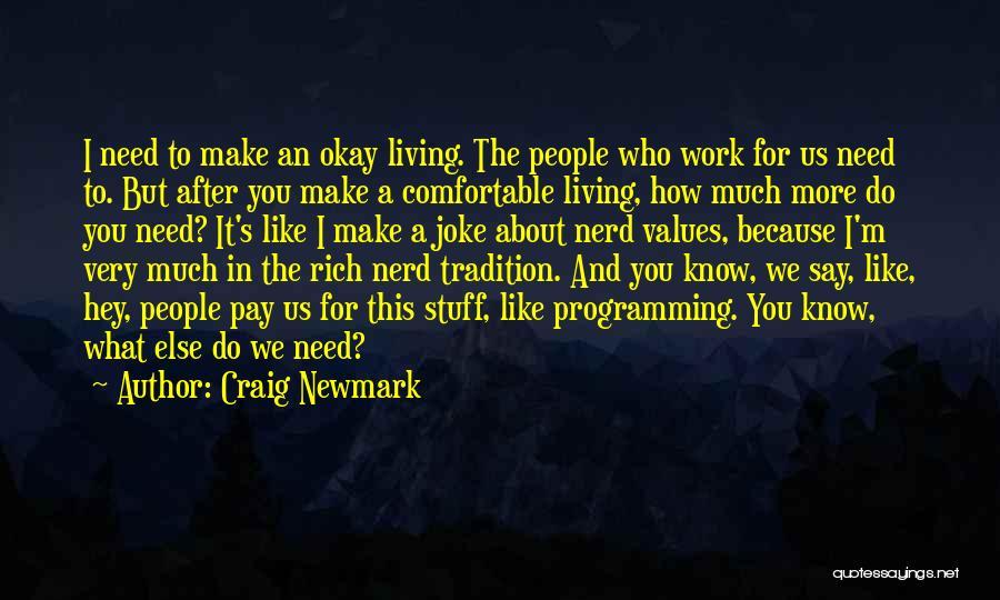 Craig Newmark Quotes 2225733