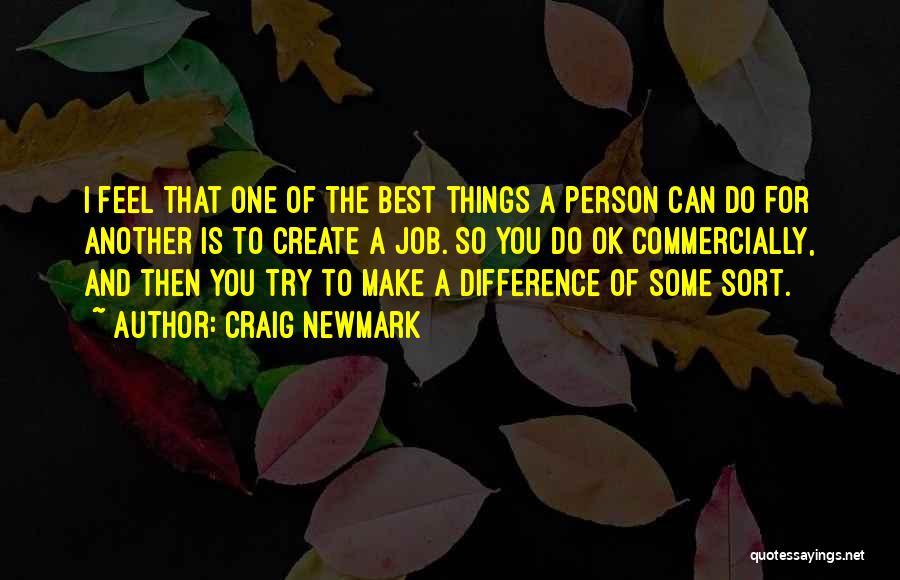 Craig Newmark Quotes 499043