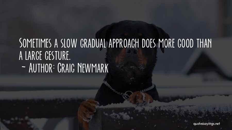 Craig Newmark Quotes 832668