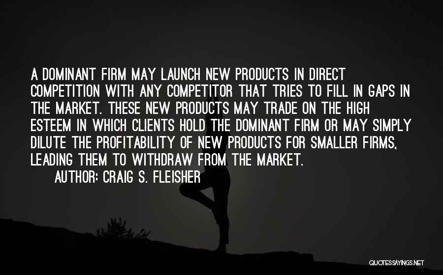 Craig S. Fleisher Quotes 404917