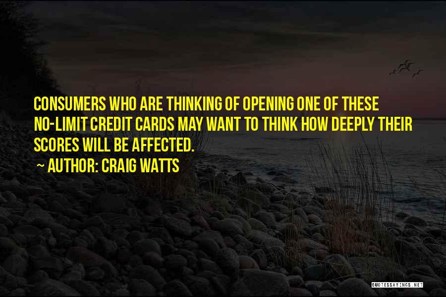 Craig Watts Quotes 787406