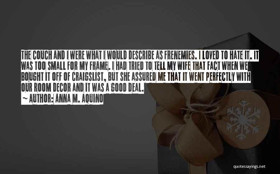 Craigslist Quotes By Anna M. Aquino