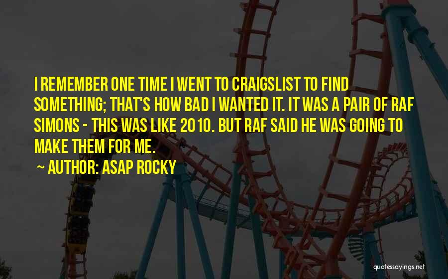 Craigslist Quotes By ASAP Rocky