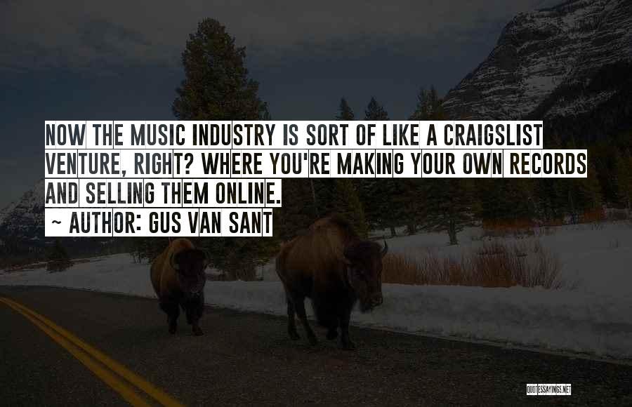 Craigslist Quotes By Gus Van Sant