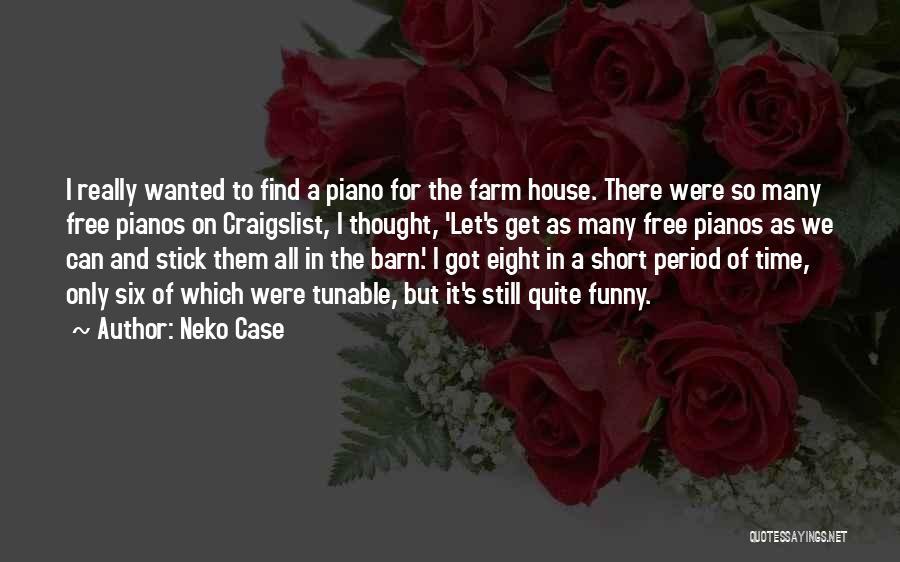 Craigslist Quotes By Neko Case