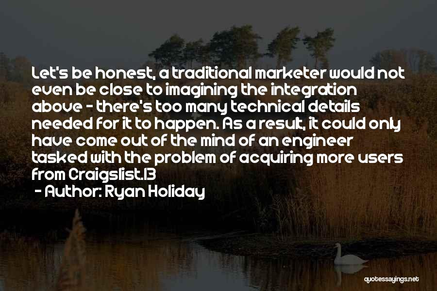 Craigslist Quotes By Ryan Holiday