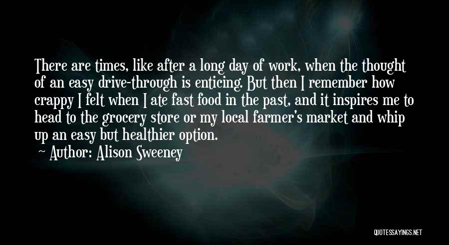 Crappy Day Quotes By Alison Sweeney