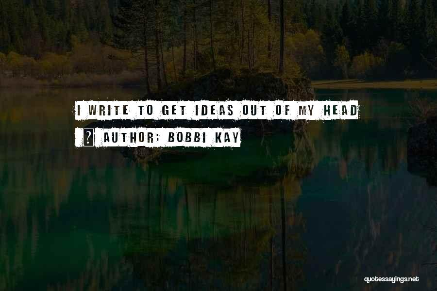 Crazy Best Friends Quotes By Bobbi Kay