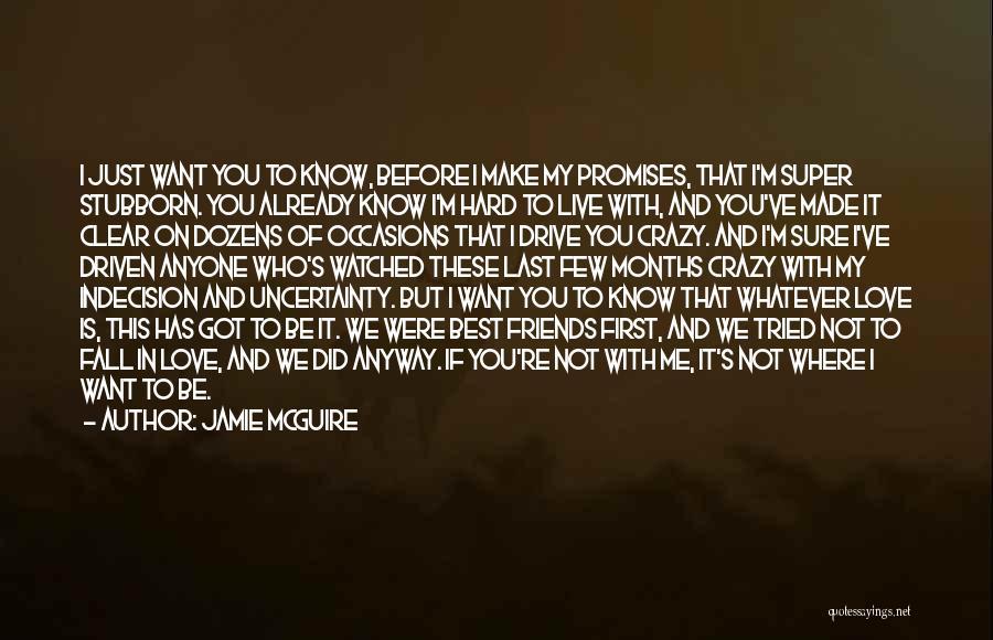 Crazy Best Friends Quotes By Jamie McGuire