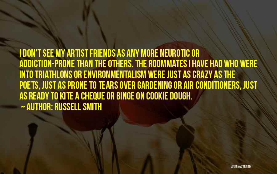 Crazy Best Friends Quotes By Russell Smith