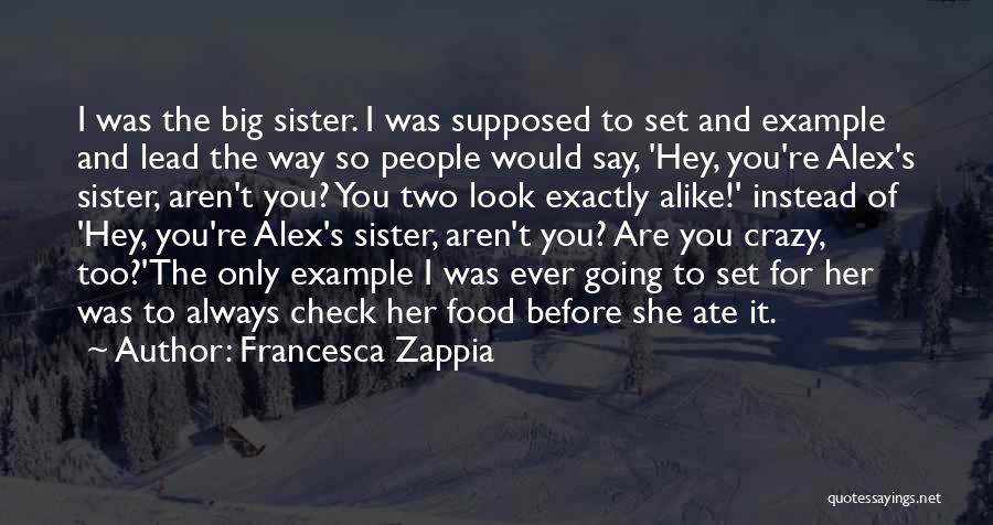 Top 1 Crazy Big Sister Quotes & Sayings