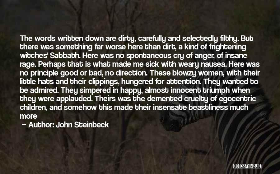 Crazy But Happy Quotes By John Steinbeck