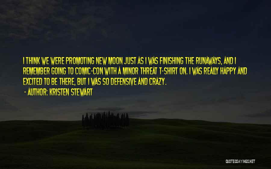 Crazy But Happy Quotes By Kristen Stewart