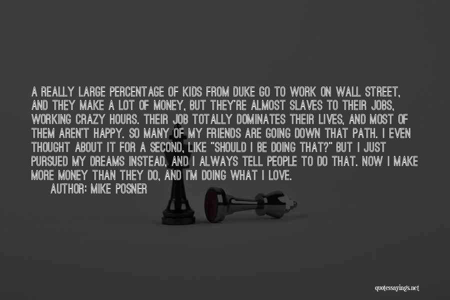 Crazy But Happy Quotes By Mike Posner