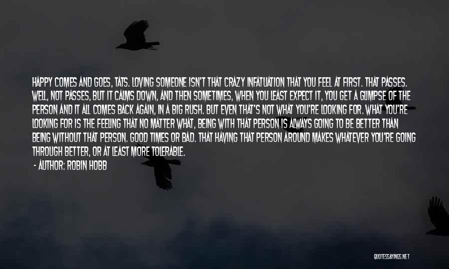 Crazy But Happy Quotes By Robin Hobb
