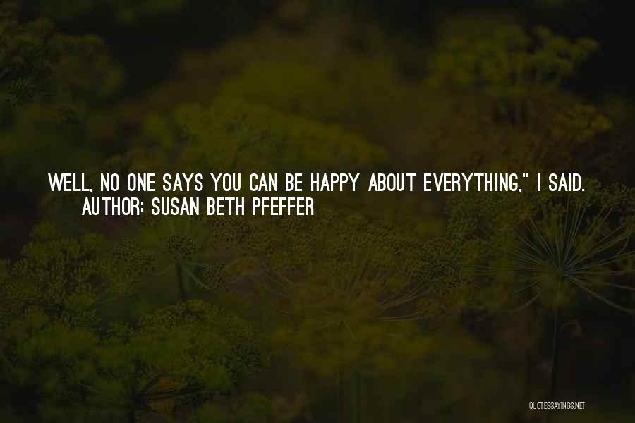 Crazy But Happy Quotes By Susan Beth Pfeffer