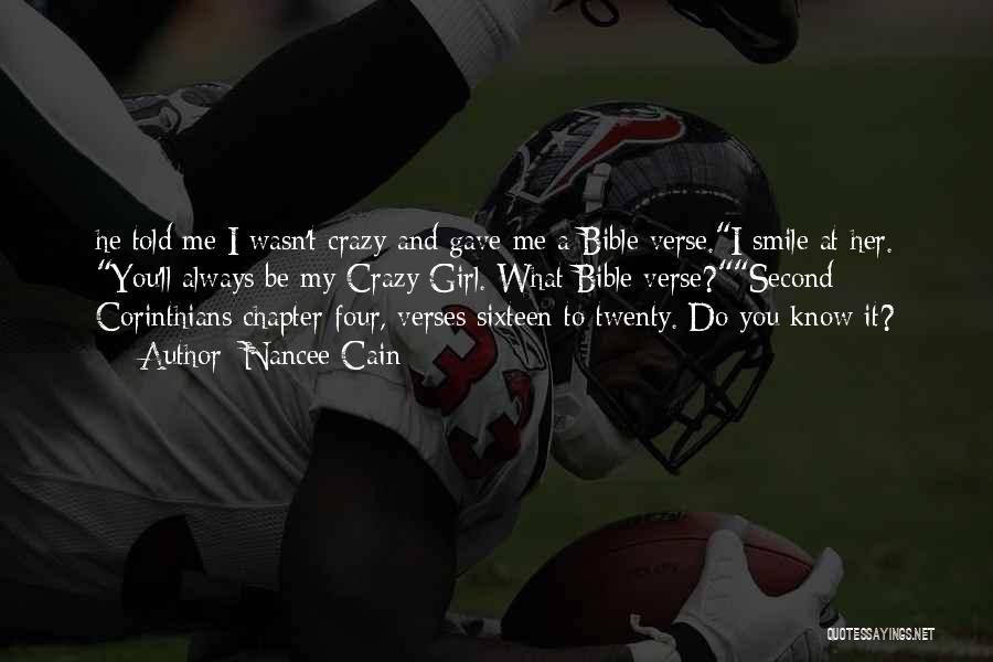 Crazy Corinthians Quotes By Nancee Cain