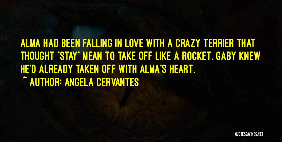 Crazy Falling In Love Quotes By Angela Cervantes