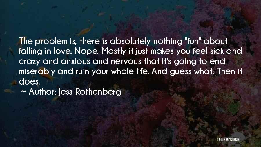 Crazy Falling In Love Quotes By Jess Rothenberg
