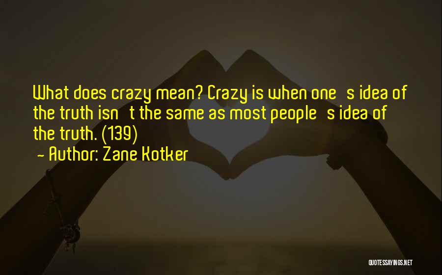 Top 100 Crazy Mean Quotes & Sayings