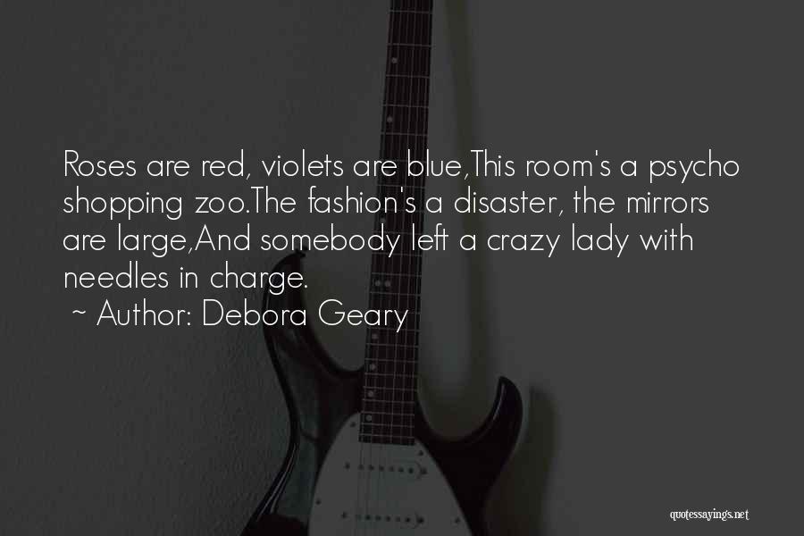 Crazy Psycho Quotes By Debora Geary