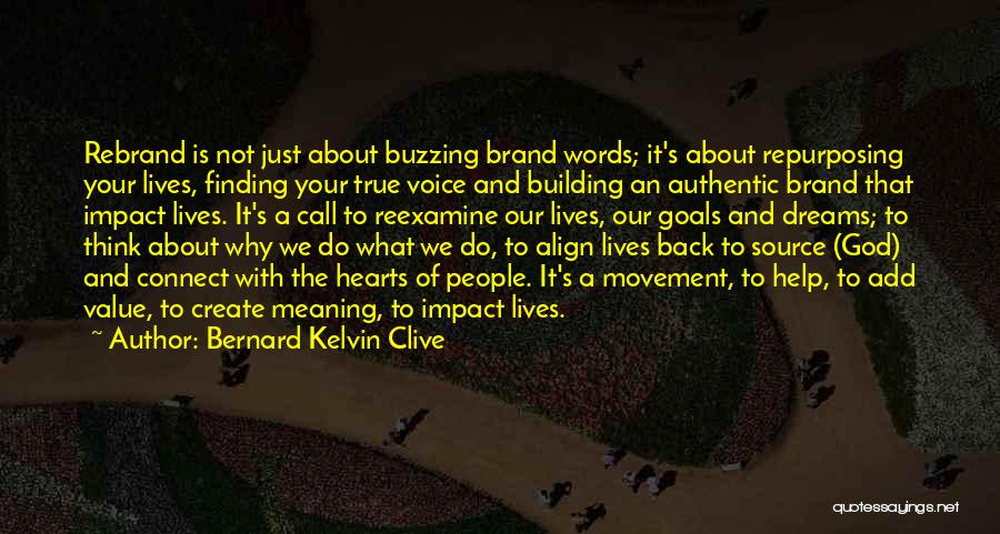 Create Your Dreams Quotes By Bernard Kelvin Clive